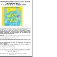 Recherche de groupes de musique pour le festival  «Brut de Fabrique»