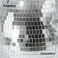 """Angelino """"Dancefloor"""""""