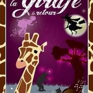 La Girafe, le Retour - Spectacle jeune public